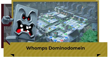 Whomps Dominodomein